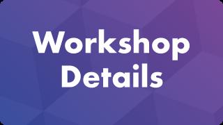 Workshop Details