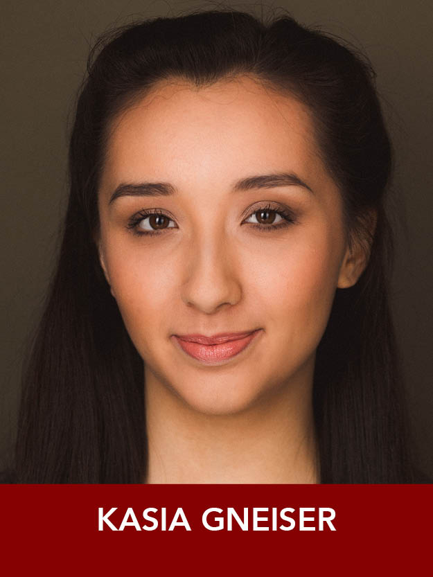 KASIA GNEISER  ( Angel ) is currently a student at the Boston Conservatory pursuing her B.F.A. in Musical Theatre. Previous credits include  West Side Story  and  The Producers  (Priscilla Beach Theater) as well as  Dirty Rotten Scoundrels ,  Carousel , and  Side Show  (Boston Conservatory).