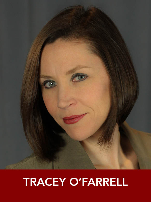 TRACEY O'FARRELL  ( Ensemble ) Reagle:  Show Boat . B.F.A. Musical Theatre, The Hartt School. Stage credits include  Sister Act, Hairspray, Trailer Park, Bye Bye Birdie . Tracey is also a Spokesperson for Boston Children's Hospital's Get Well Campaign.