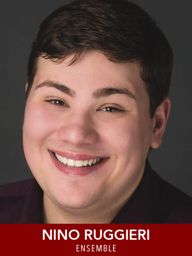 Nino Ruggeri  ( Ensemble ) is excited to be returning to Reagle Music Theatre in  Mame ! Past RMT credits include  The Most Happy Fella  (Giuseppe),  The Music Man  (Jacey Squires), and  Anything Goes  (Ensemble). Emerson College B.F.A. Musical Theatre 2021.