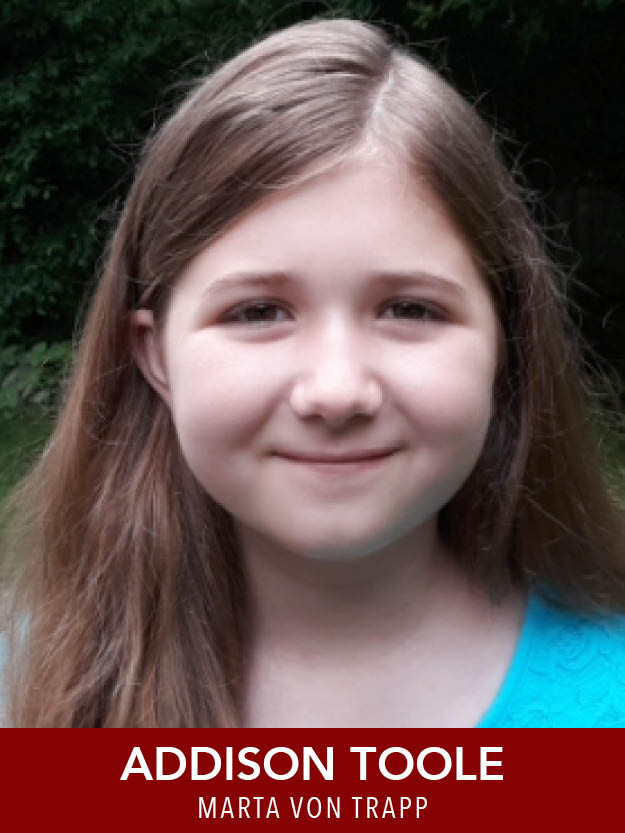 Addison Toole  ( Marta ) is thrilled to be cast in her first Reagle summer production. She has appeared in Reagle's  ChristmasTime  for the past five years, and has attended several of Reagle's youth theatre workshops.