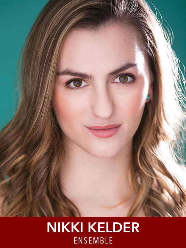 NIKKI KELDER  ( Ensemble ) is thrilled to make her Boston debut at Reagle Music Theatre after graduating from the Boston Conservatory with her MFA in Musical Theater just a couple months ago! nikkikelder.com