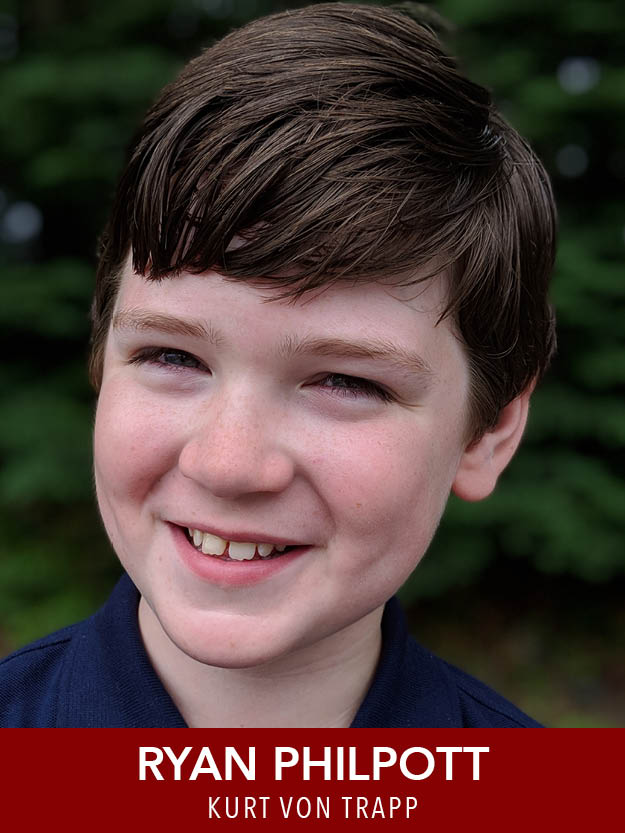 RYAN PHILPOTT  ( Kurt ) is a rising 4th grader at Northeast Elementary in Waltham. He has performed in Reagle's productions of  ChristmasTime  and  Remembering the 40's  since 2016, and has participated in several of Reagle's youth workshops.