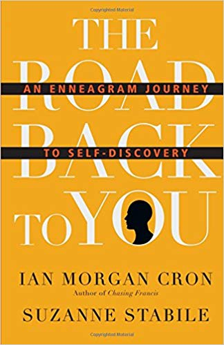 The Road Back to You: An Enneagram Journey to Self Discovery -