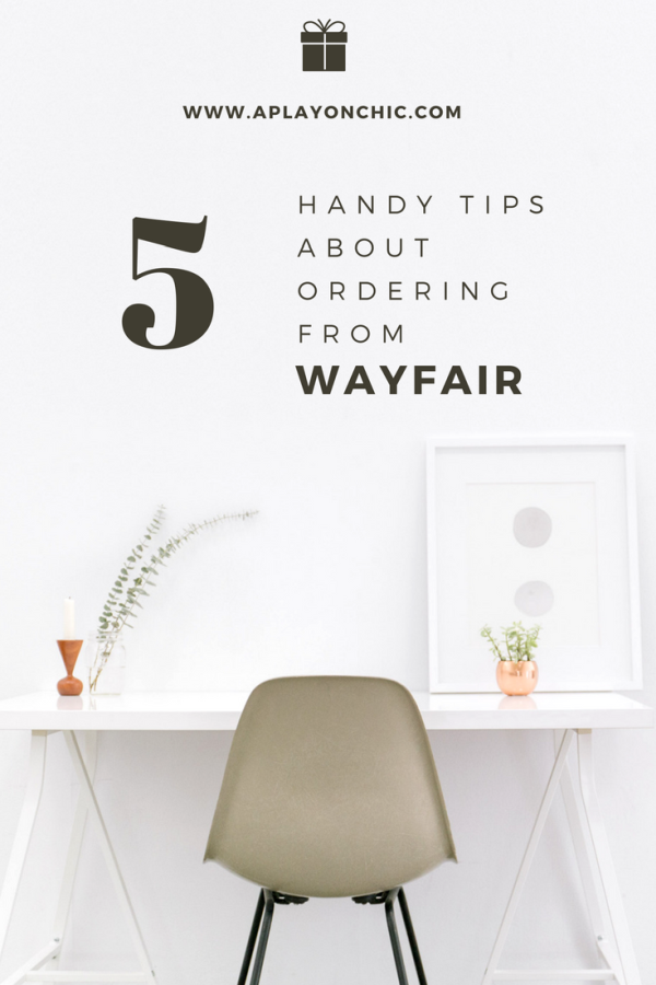 5 Handy Tips I Learned About Ordering From Wayfair.png