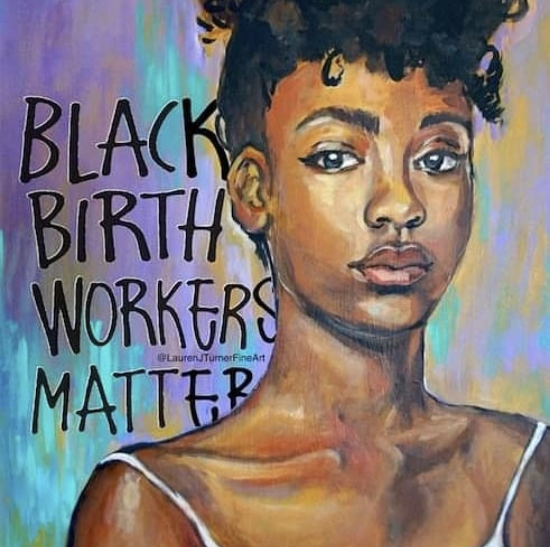 Art by Lauren J. Turner ( Ren the Doula )