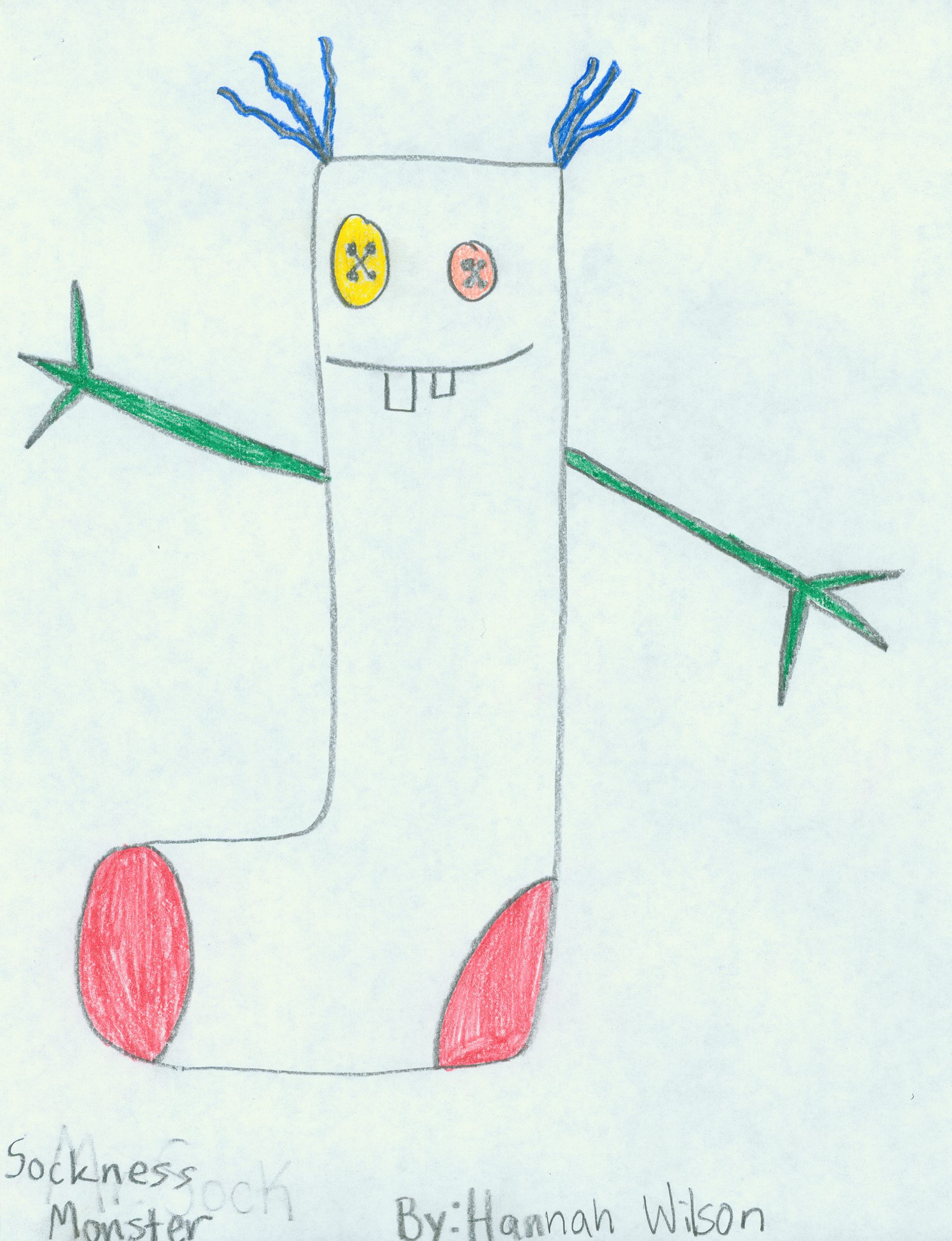 Hannah Wilson (age 11). Sockness Monster,  2009.Crayon on paper;11 x 8 1/2. Collection of Museum of Glass, Tacoma, Washington.   Sockness Monster  artist's statement:  My sockness Monster eats all of the socks when they are in the Washing machine. (At least thats what my mom says) :)