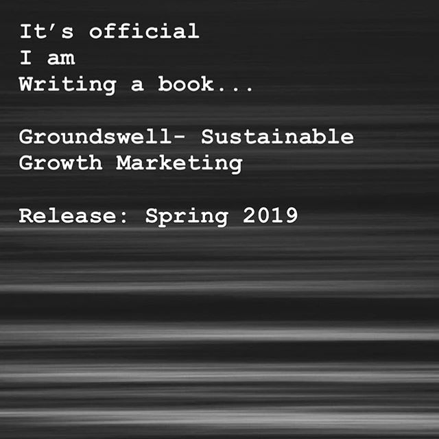 As a multi- passionate marketing #entrepreneur I am so excited to announce my new book Groundswell - Sustainable Growth Marketing Spring 2019! @scottmartin_org | @groundswell.marketing