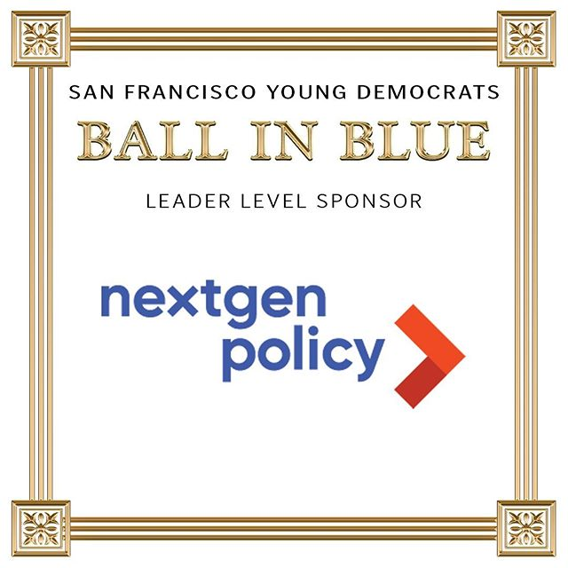Thank you to our 13th Annual Ball in Blue Leader Level Sponsor NextGen California Public Policy! #nextgenamerica #youthvote #sfbib2019