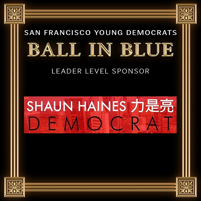 Thank you to our Ball in Blue Leader Level Sponsor Shaun Haines! Come grab a drink with him at our open bar open for the first hour! Ticket link in the the description! #hainesforsf #sfbib2019