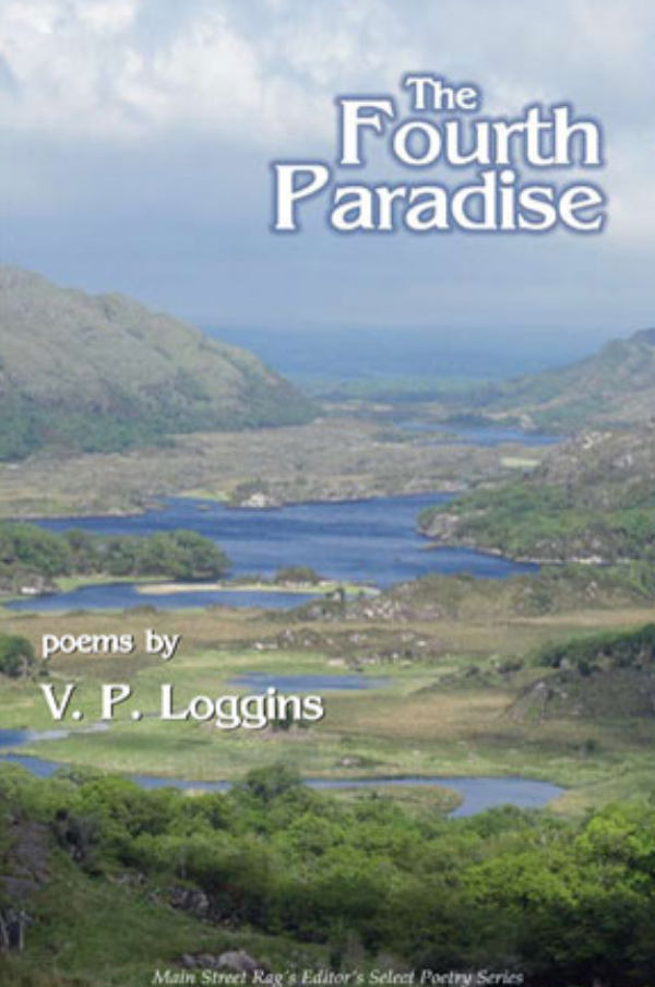 The Fourth Paradise - The Fourth Paradise is filled with great care for the dead who have carried the long centuries to us. These are finely crafted poems which recognize the troubled beauty of this inheritance. Loggins melds the mythological within the ongoing history of the rolling fields of Connemara, and love's tangled arguments. The Fourth Paradise takes us to the edge of the landed world