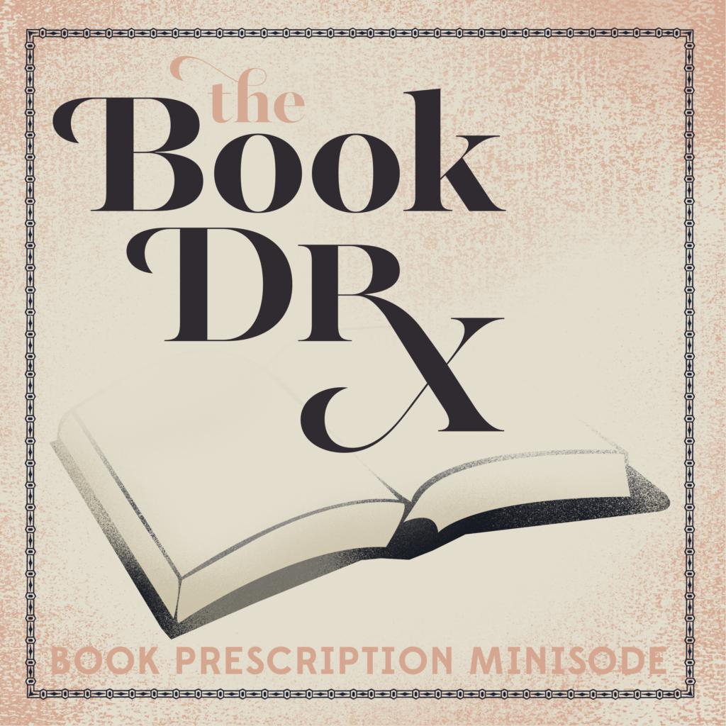 Dear Book Dr. | book prescriptions | carolinedonahue.com