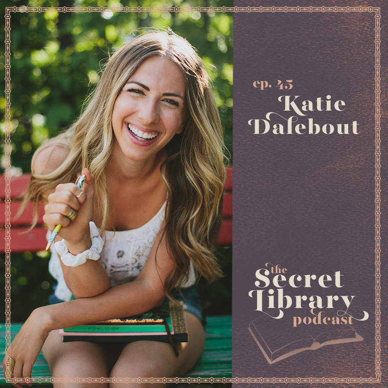 Katie Dalebout | Dream Book Deal |Secret Library Podcast