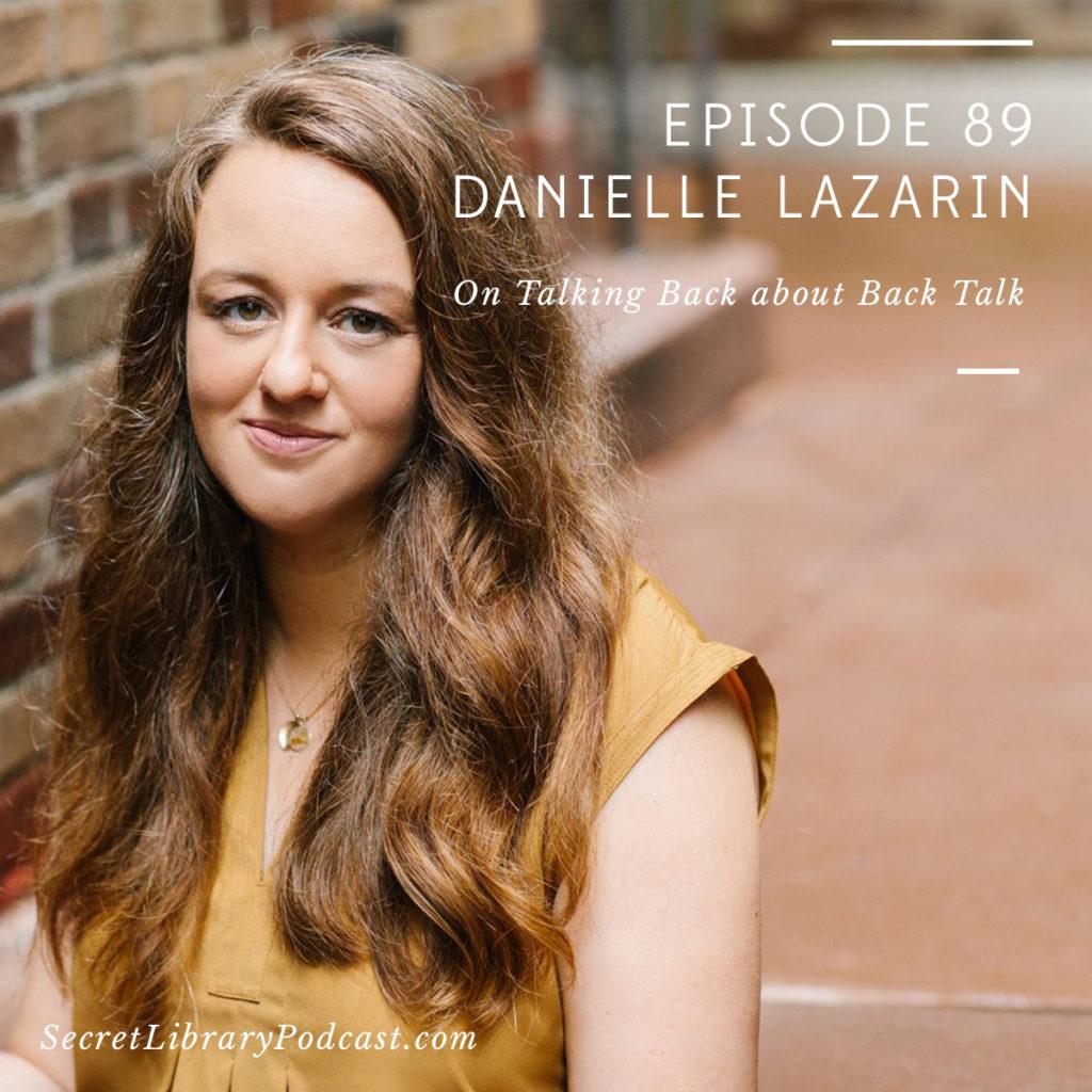 Danielle-Lazarin-Episode-Image-FINAL-1024x1024.jpg