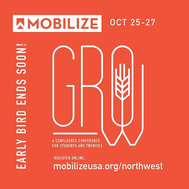 Calling all students and 20s in the Northwest! The early bird deadline for Mobilize is quickly approaching! Held in multiple regions, Mobilize exists to equip and help us grow in Christ as we pursue the plan and calling God has for our lives. It's going to be an amazing weekend! Register by 9/20 to save $$ and guarantee housing. Can't wait to see you there! (Link in bio!) #confluencechurches #mobilizenorthwest #signuptoday‼️