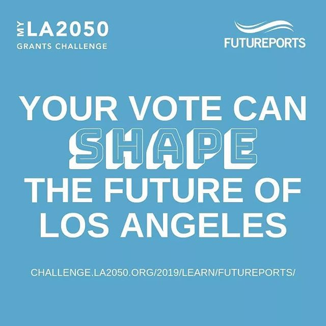 VOTE to shape the future of Los Angeles! *Link in bio* 🗳🗳🗳 . . . . . . . #futureports #discoverycubela #myla2050grantschallenge #learn #la2050 #education #children #students #vote  #portstopeople