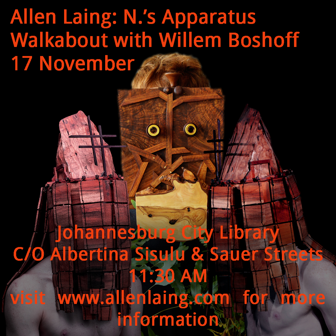 Allen Laing - N.'s Apparatus - Walkabout with Willem Boshoff - 17 November - 1130AM.jpg