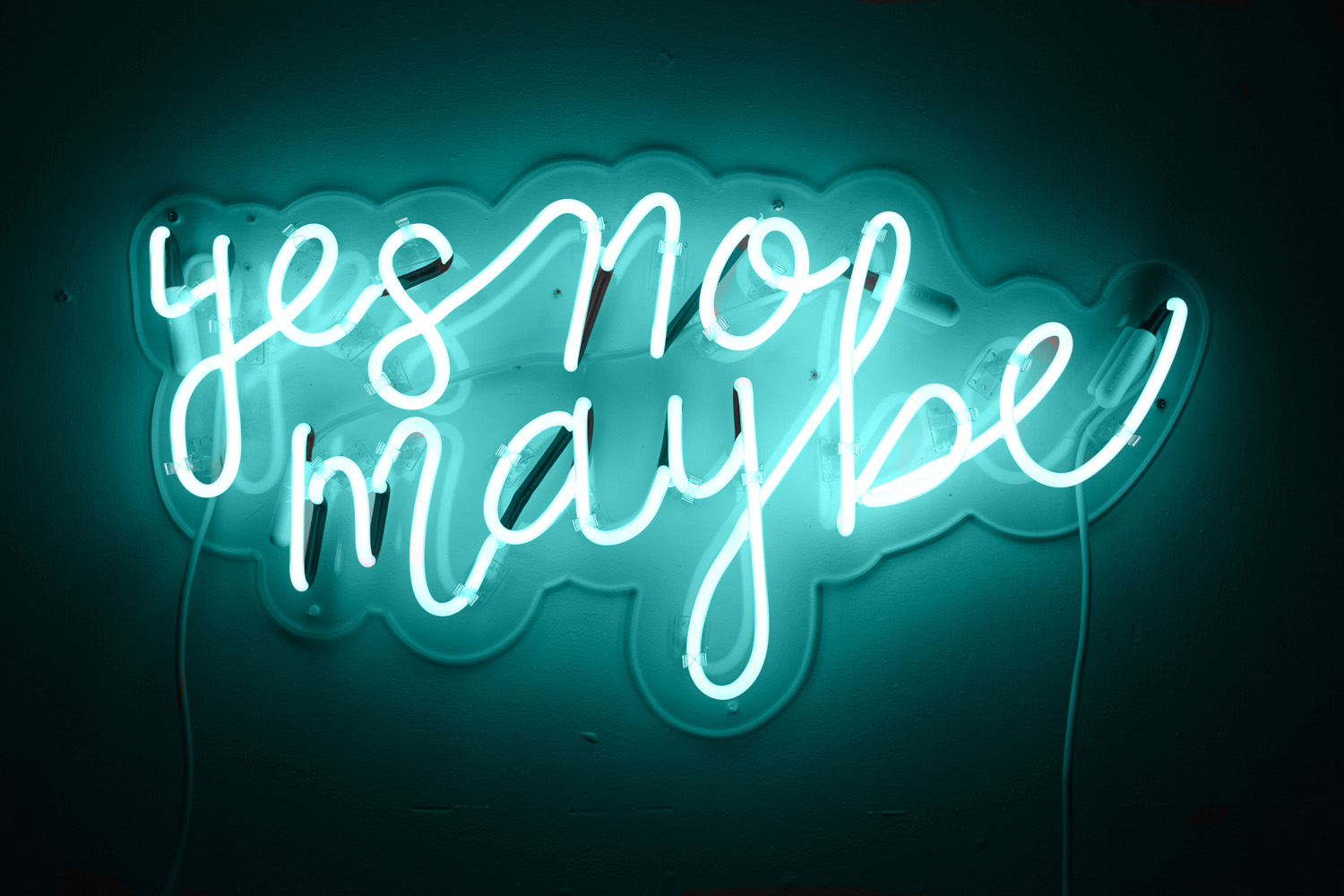 "Yes, No, Maybe, 17""x32"", turquoise neon"