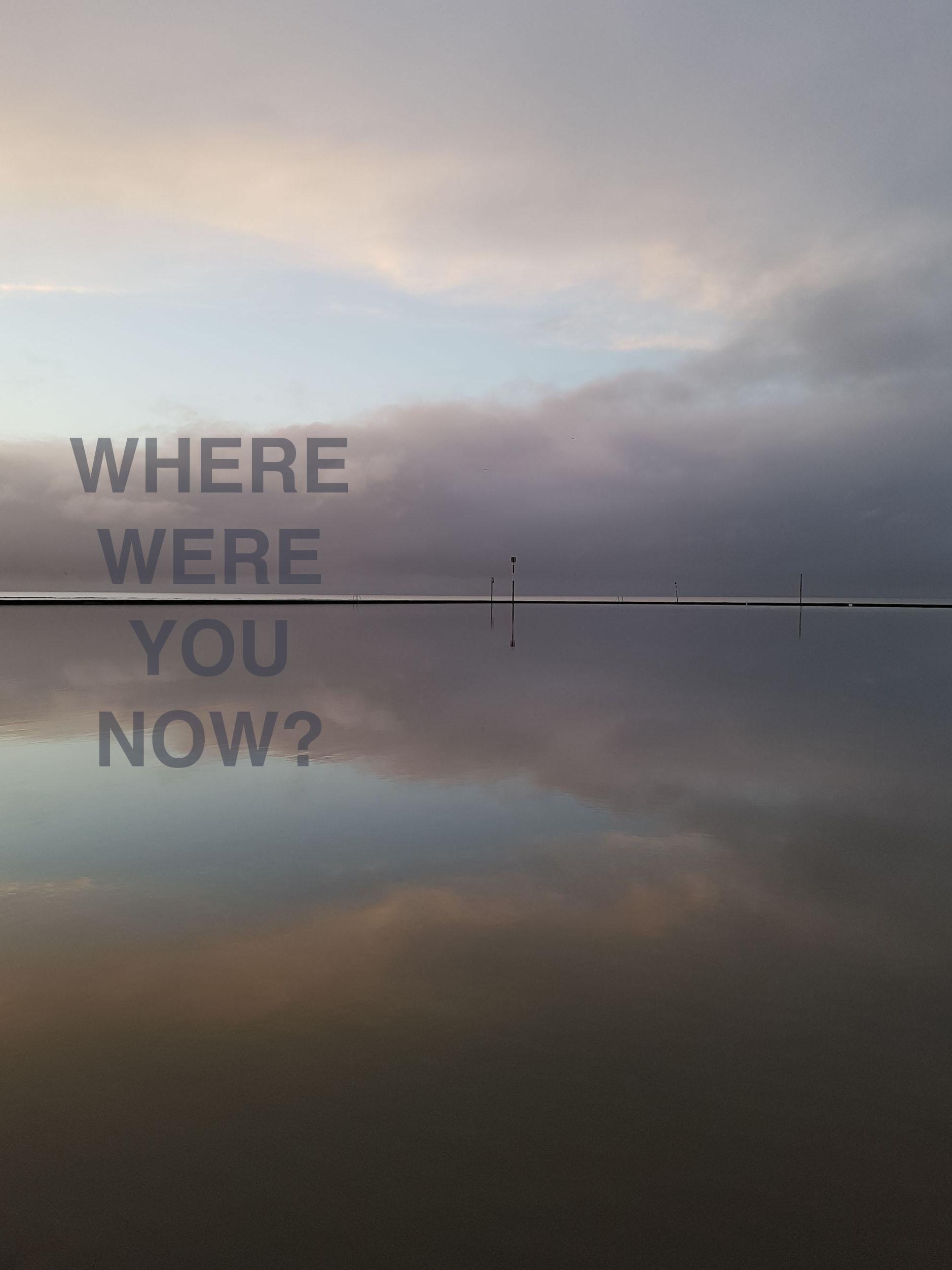 wherewereyounowforweb.jpg