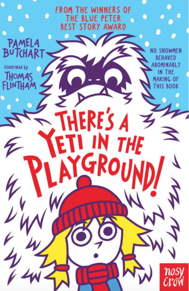 There's A Yeti In The Playground byPamela Butchart - The latest from this wonderful author who wrote Attack of The Demon Dinner Ladies (a very popular book in our school). Laugh out loud fun, this tale follows Izzy and her friends who are excited when it snows at school as it means going home early. But then they hear strange noises coming from the playground and find a large, yeti-sized footprint in the snow. Funny, fast-paced and a little bit bonkers, like all Pamela Butchart books (and we love her for it). Great for ages eight to 12.