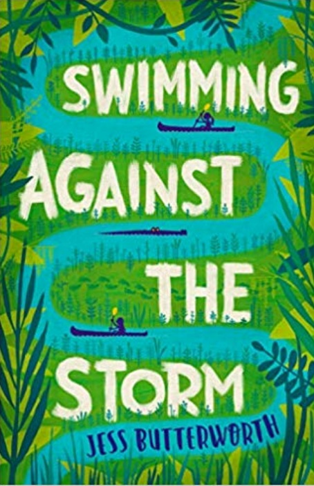 Swimming Against the Storm - A fabulous book with strong message about the effects of climate change – particularly rising sea levels. An exciting adventure set in the swamplands of Louisiana, the characters are strong and both boys and girls will see themselves reflected here. There's a part of the story about growing up and not being a 'little kid' anymore and the ramifications of that with siblings and friends.I learnt lots about the culture of this tiny community in the southern United States through this book. As with all of Jess Butterworth's books the chapters are short and punchy. Unputdownable!