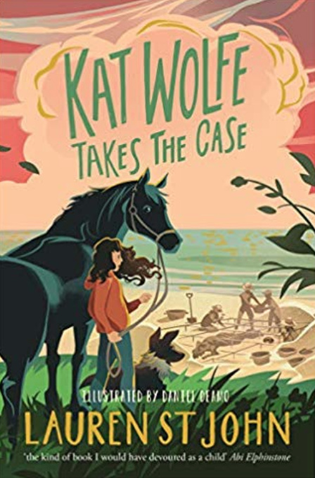 Kat Wolfe Takes the Case - For animal lovers who love a good mystery/crime book, you can't go wrong with the Kat Wolfe series by Lauren St John. Kat Wolfe is the daughter of a vet who has recently relocated to Bluebell Bay in Dorset (loosely based on Lulworth Cove). Kat runs a pet-sitting business and has teamed up with her best friend, the tech whizz Harper Lamb, to form a detective agency on the side. When a rare dinosaur fossil is uncovered during a landslide, Hollywood stars and scientists flock to the area. Strange happenings and a suspicious death place Wolfe and Lamb at the heart of the mystery. Can they solve the crime?