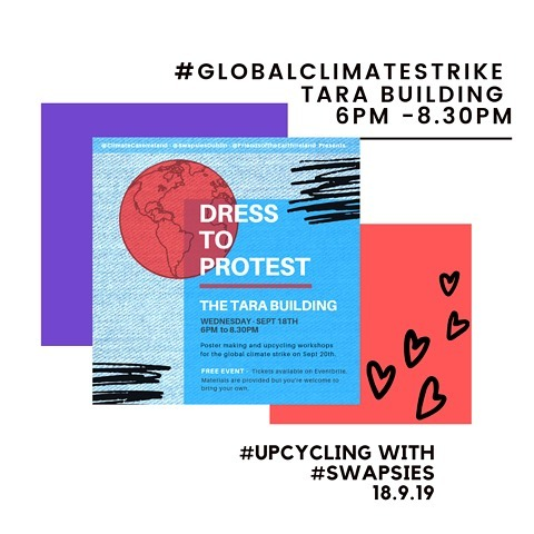 #dresstoprotest with @swapsiesdublin on Wednesday 18.9.19 in the @thetarabuilding & we will help you #upcycle green high vis jackets and make posters ahead of the  #globalstrikeforclimate  Click #linkinbio for all event details for this free & fun evening of making. Space is limited so book your tickets soon ✌️