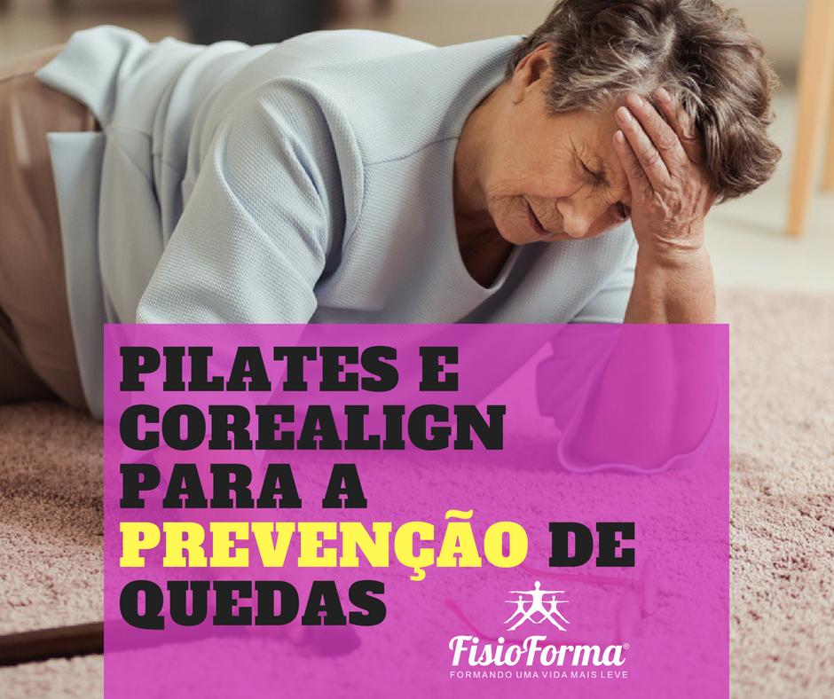 FisioForma Pilates & CoreAlign - Moinhos de Vento - Porto Alegre  Prevenção de quedas. Equilibre a sua vida.
