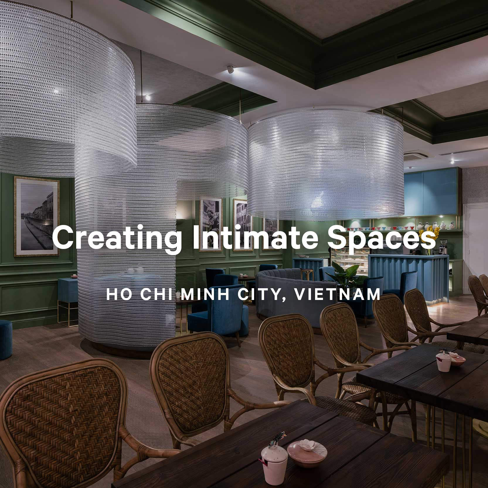 Creating Intimate Spaces