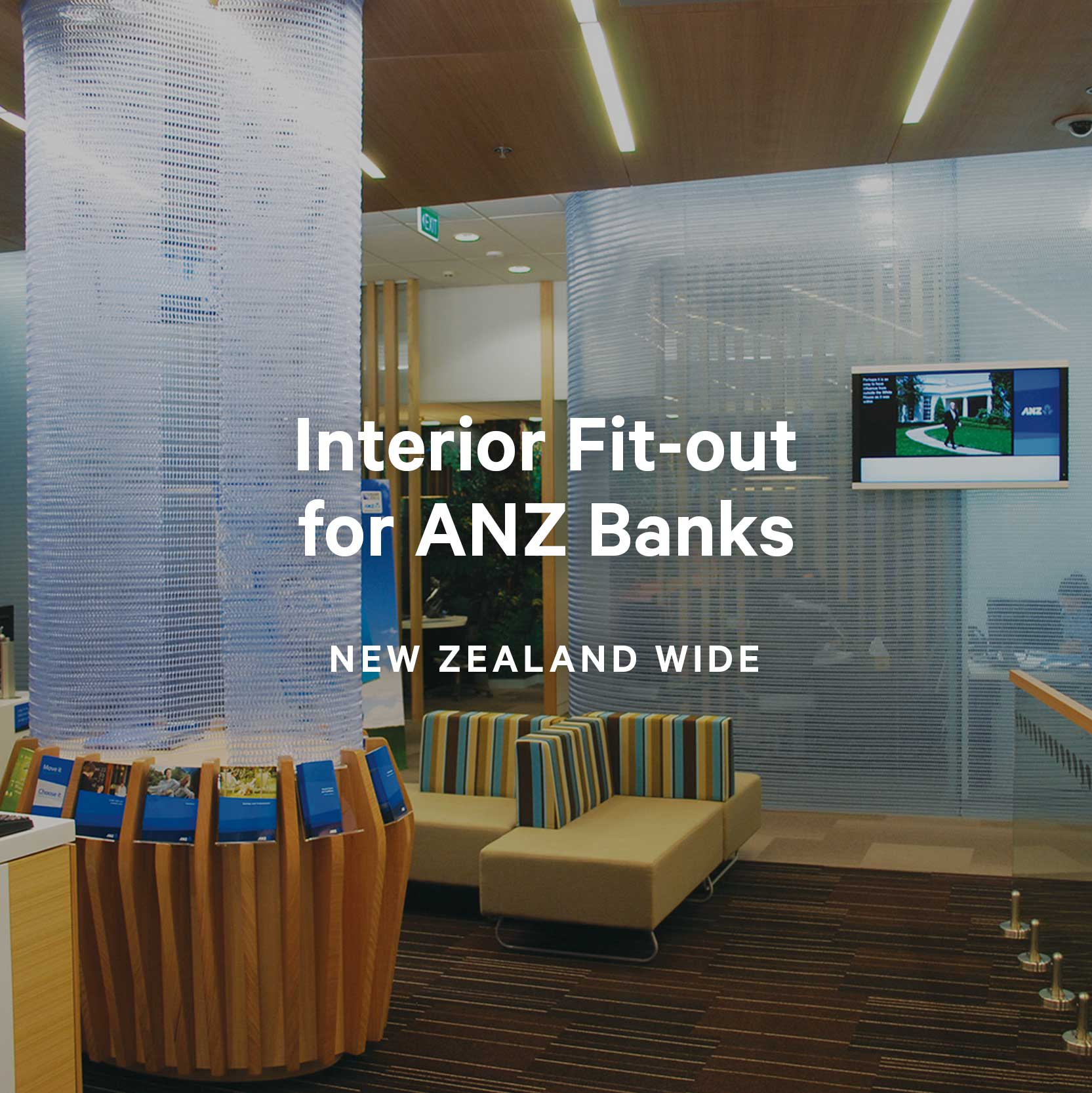 Interior Fit-out for ANZ Banks