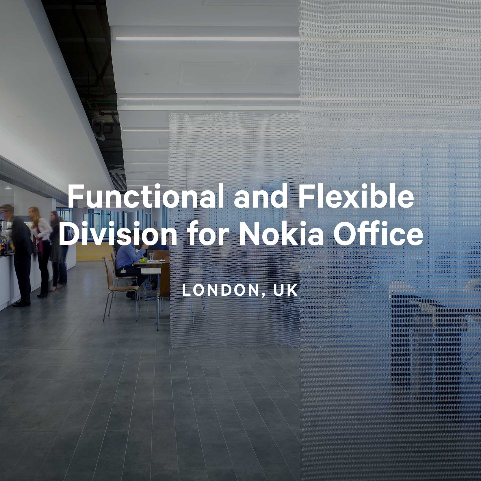 Functional and Flexible Division for Nokia Office