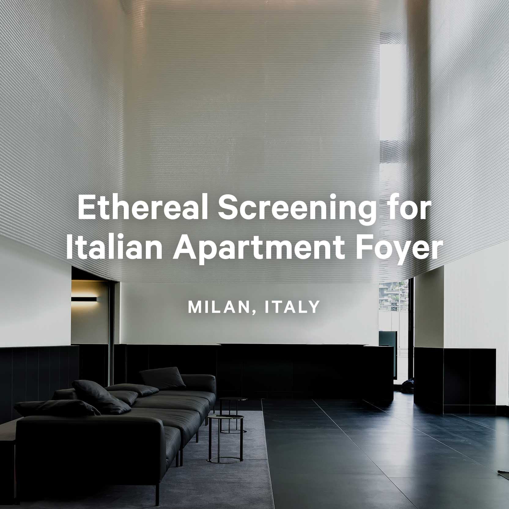 Ethereal Screening for Italian Apartment Foyer