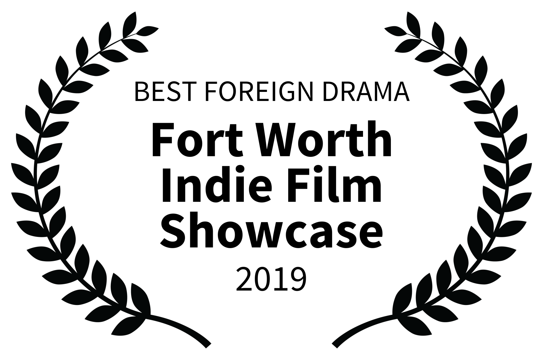 BEST FOREIGN DRAMA - Fort Worth Indie Film Showcase - 2019.png