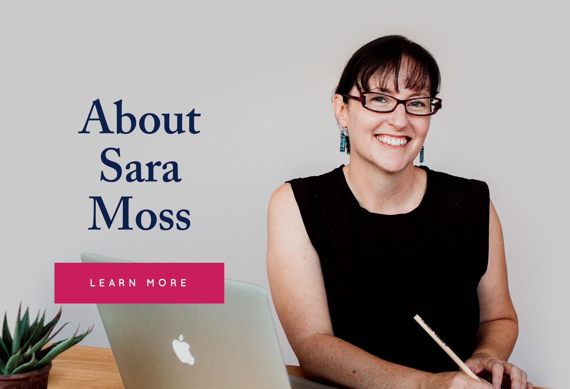 About Sara Moss