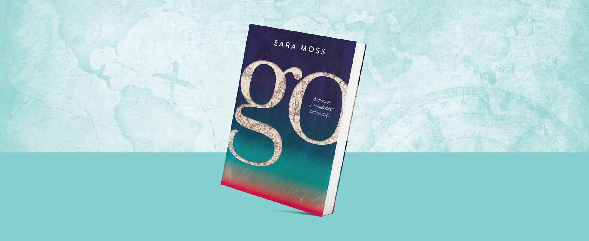 Go: A memoir of wanderlust and anxiety