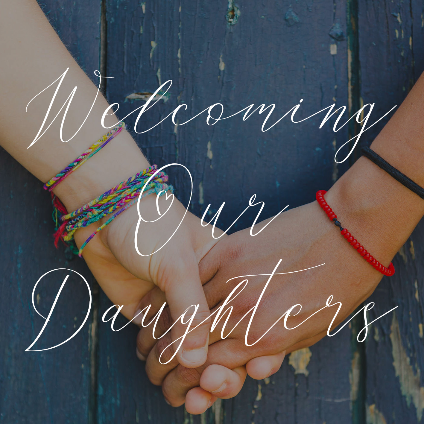Welcoming our daughters script font.jpg