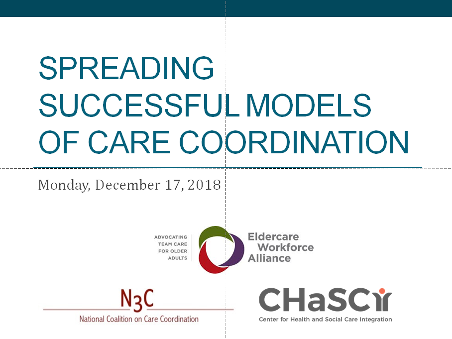 Spreading Successful Models of Care Coordination - December 2018 CHaSCI Community webinar