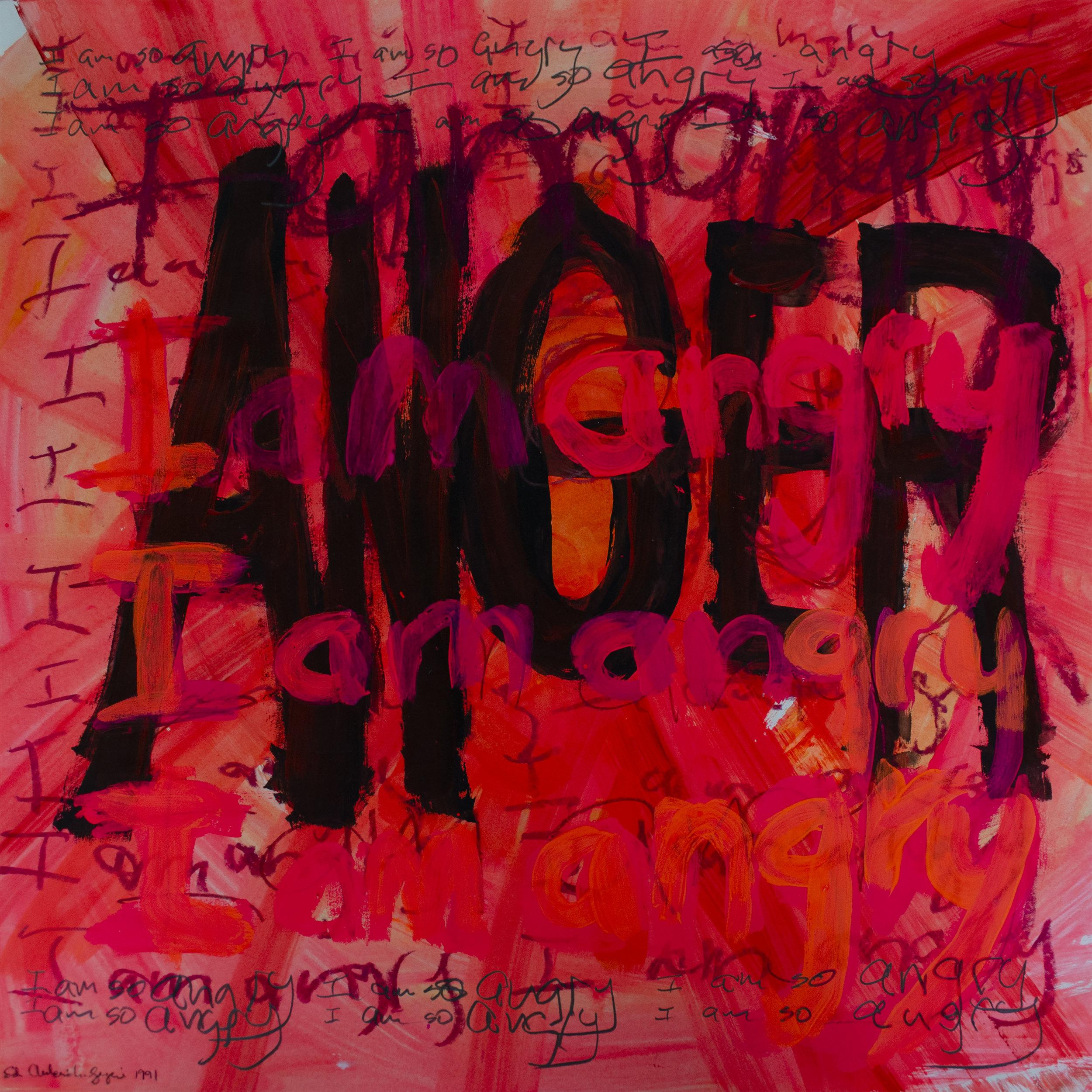 I am angry, 1991