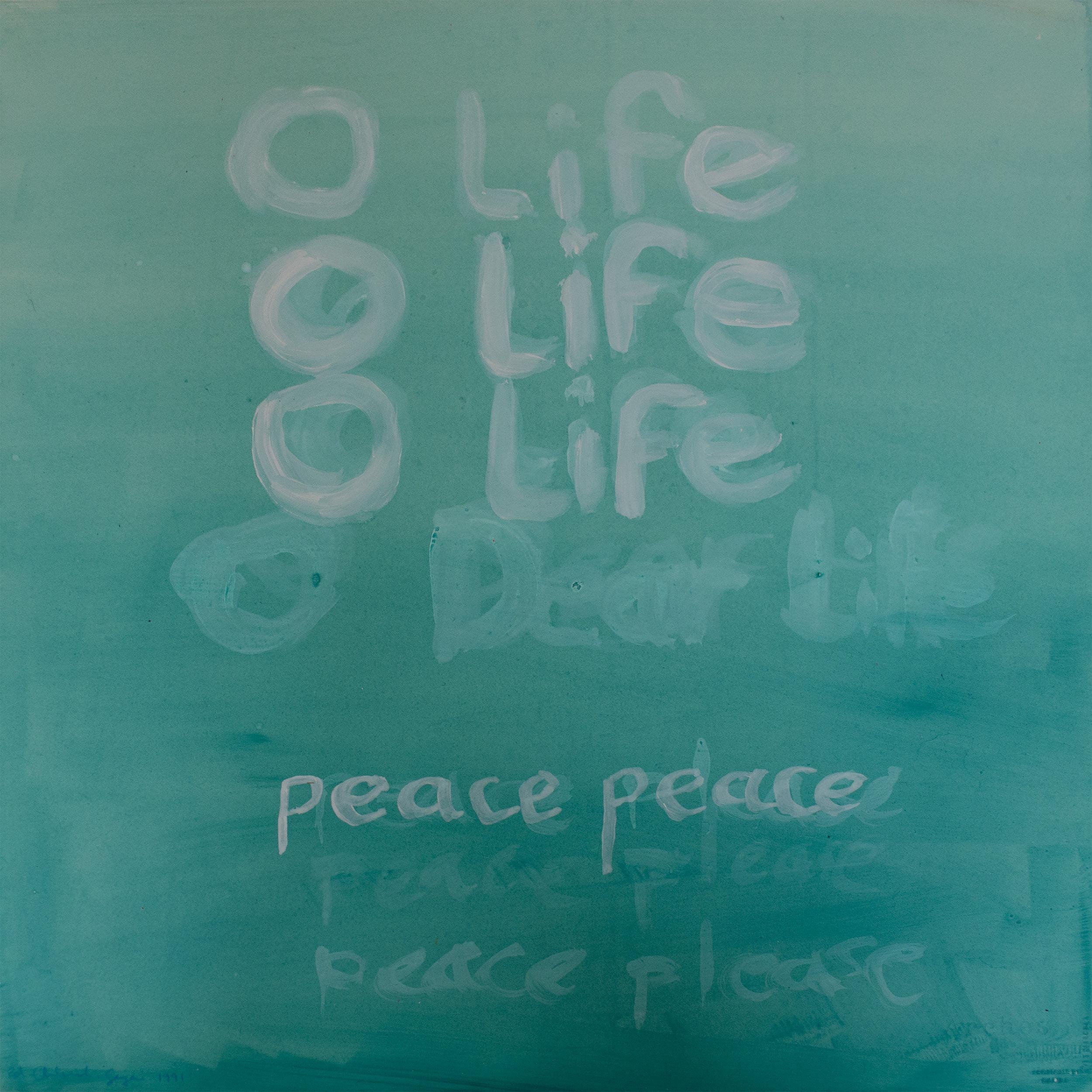 O Life, 1991