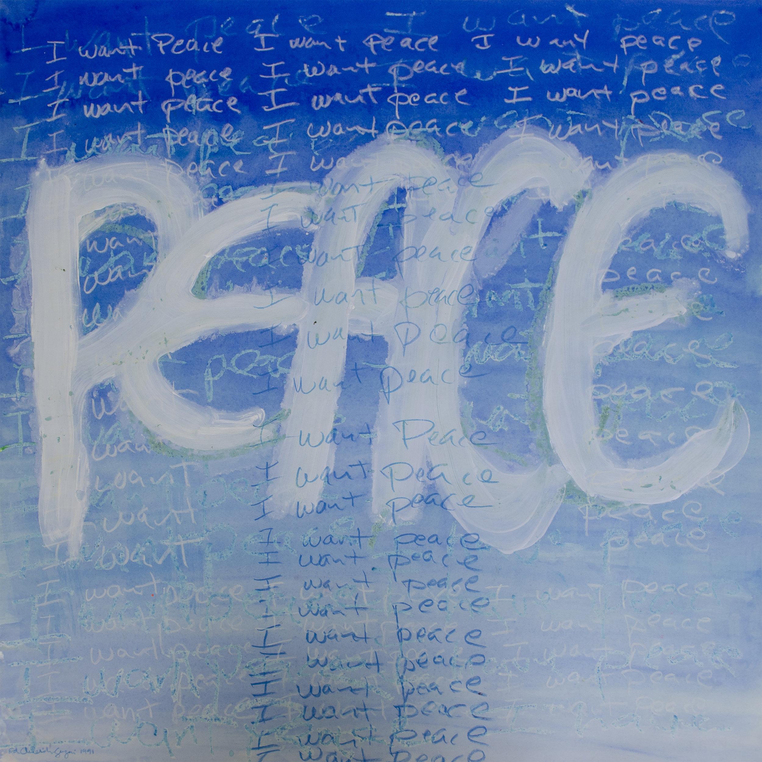 I want peace, 1991