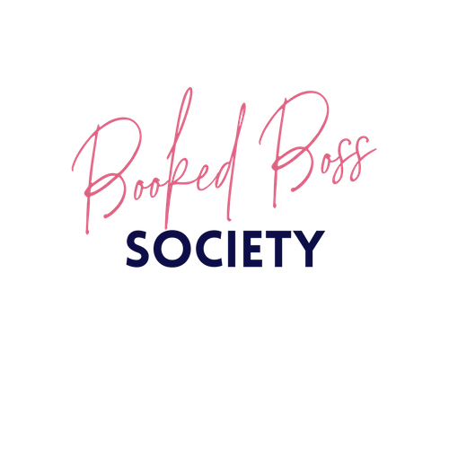 INTRODUCING....  - The Booked Boss Society! A program created for the service based entrepreneur or the product based entrepreneur who incorporate a service into their business.