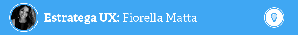 Estratega UX - Perfil y Entrevista - Fiorella Matta
