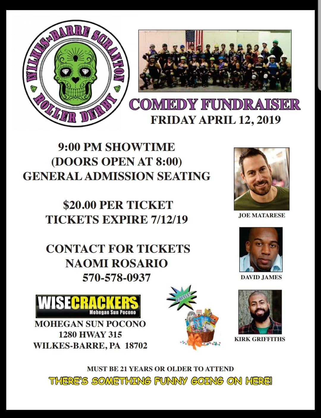 Comedy Fundraiser - Wise Crackers - Mohegan Sun Ponoco, 1280 Hwy 315, Wilkes- Barre, PAApril 12, 2019 at 9pmTickets are $20, please contact Naomi Rosario (570-578-0937)