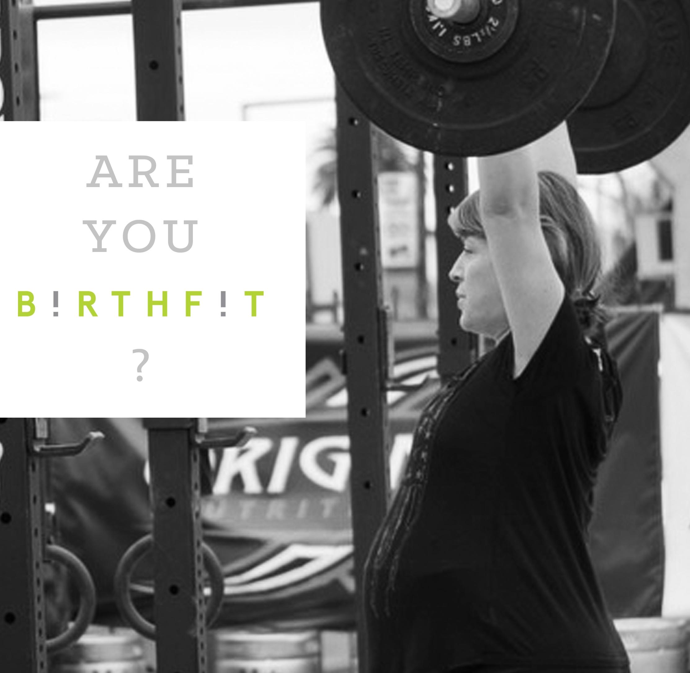 BF IG- Are You BIRTHFIT .jpg