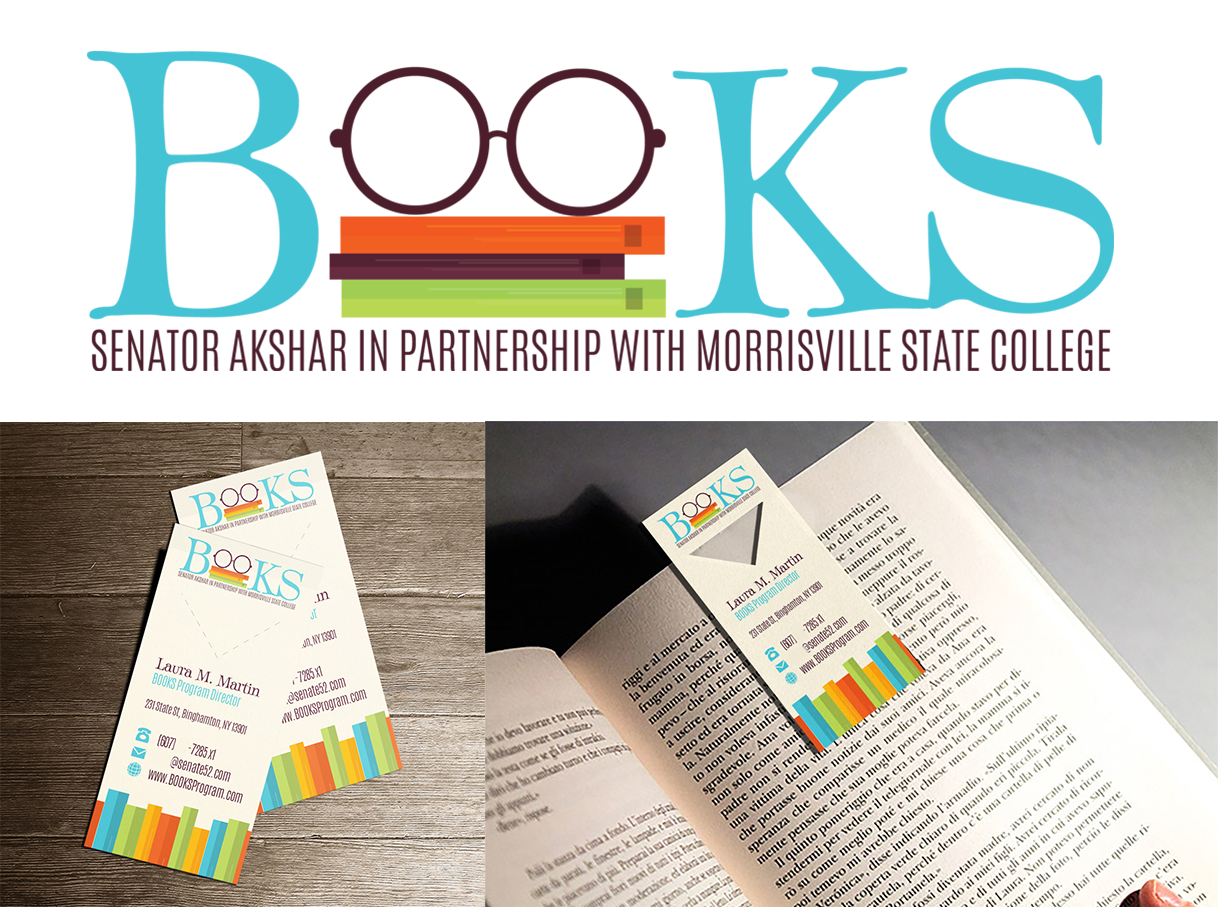 - BOOKS is a program by Senator Akshar and Morrisville State College to help kids find an interest in reading. I was tasked with creating a new logo that was clean, appealed to kids, and gave a nod to the fantasy and fun nature of books. The business card also shows that reading is fun - the card has a perforated mark that can be punched out to create a bookmark.