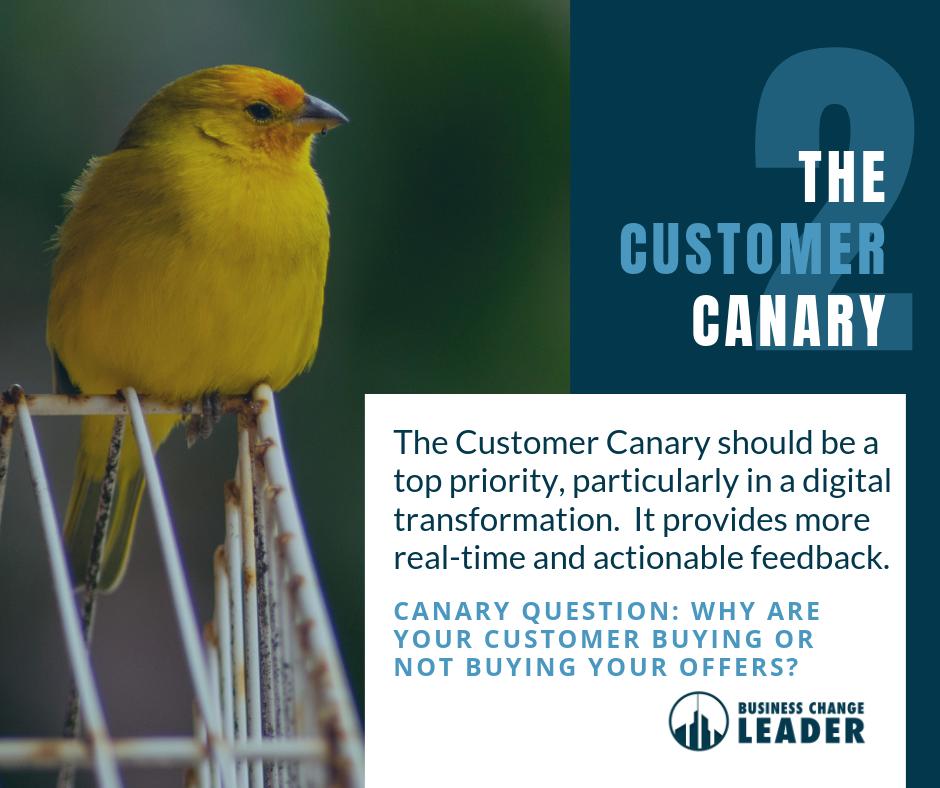 The Customer Canary