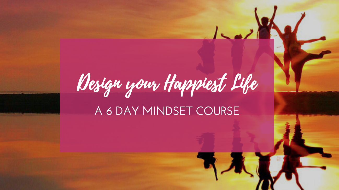 Click for a free mindset course that will help you be the happiest person you know