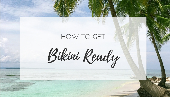 How to get bikini ready  fast