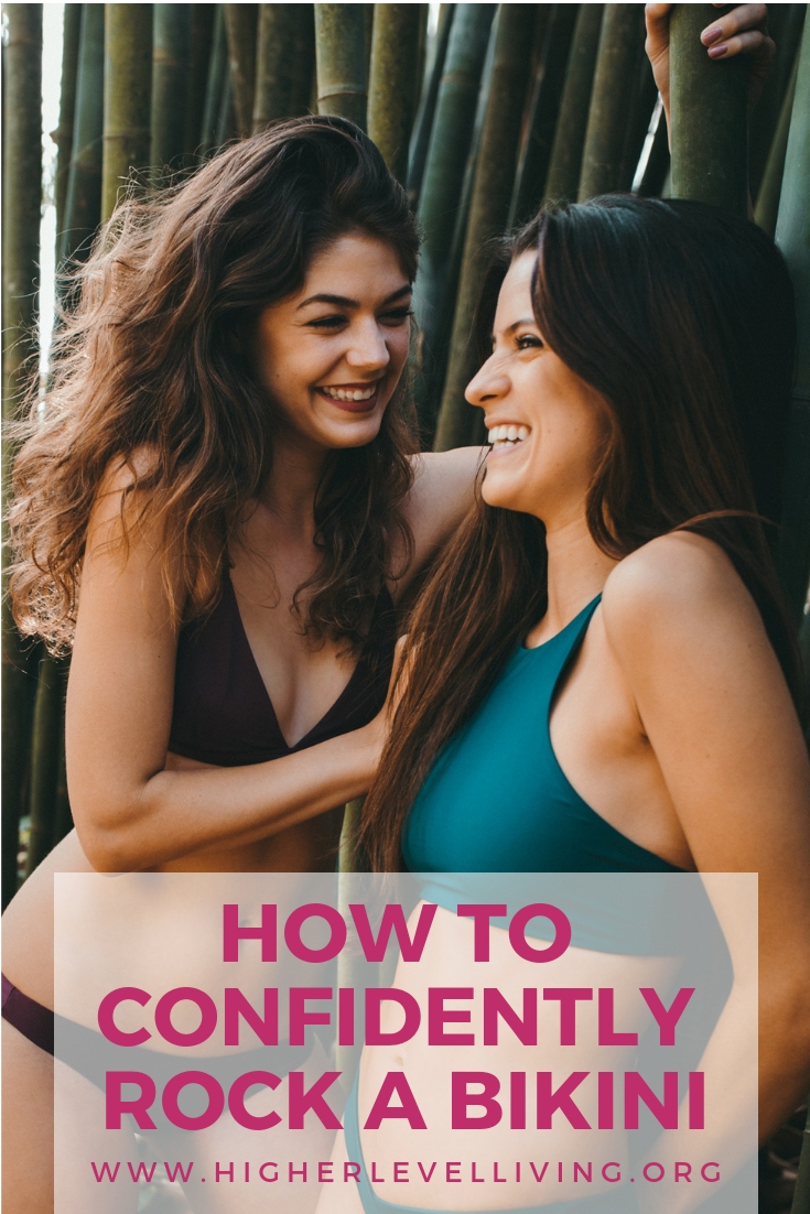 How to Confidently Rock a Bikini | Higher Level Living