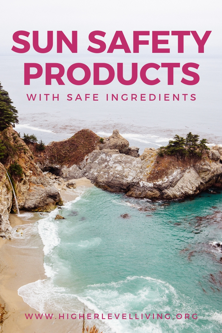 Sun Safety Products | Higher Level Living Blog